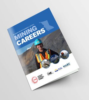 B.C. Career Pathways Guidebook: Mining Careers
